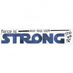 Murals Star Wars Strong Quote Wall Decal Mural