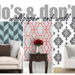 Wallpaper & Art: Do's and Don'ts to Make Your Home