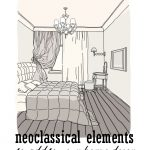 Neoclassical Elements to Add to Your Home Decor