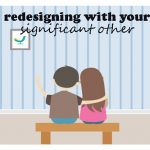 Redesigning With Your Significant Other