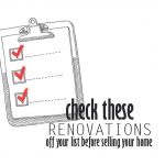 Selling Your Home? Add These Renovations to Your Checklist!