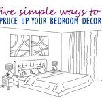 5 Simple Ways to Spruce Up Your Bedroom Decor