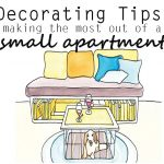 Decorating Tips: Making The Most Out Of Your Small Apartment