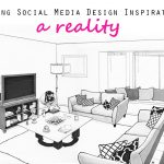 Making Social Media Design Inspiration A Reality