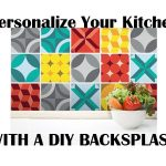 Personalize Your Kitchen With a DIY Backsplash