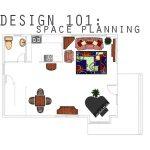 Design 101: Space Planning