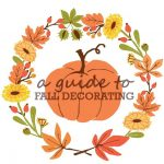 A Guide To Fall Decorating