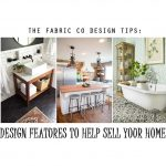 Design Features To Help Sell Your Home