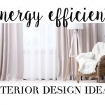 Energy Efficient Interior Design Ideas